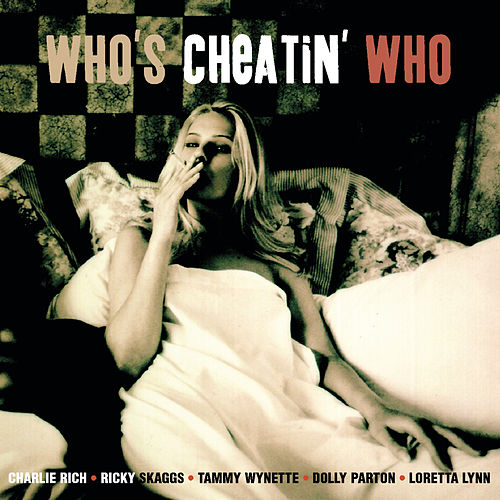 Who's Cheatin' Who by Various Artists