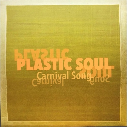 Carnival Song de Plastic Soul