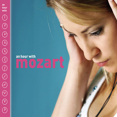 An Hour With Mozart de Various Artists