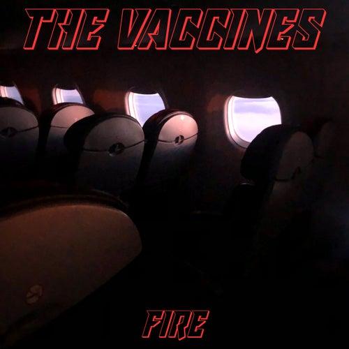Fire de The Vaccines