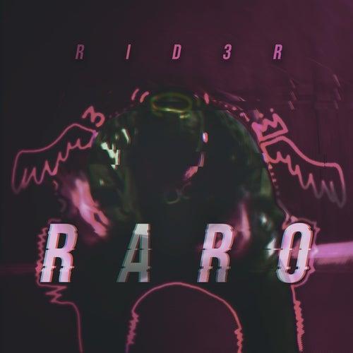 Raro by Rid3r