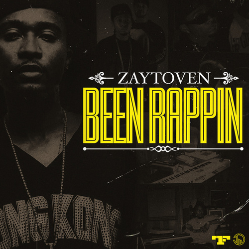 BEEN RAPPIN by Zaytoven