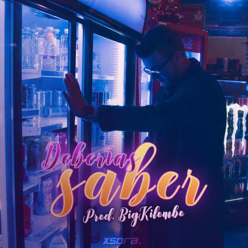 Deberías Saber by Rid3r