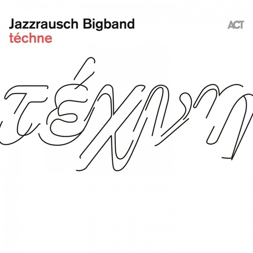 téchne by Jazzrausch Bigband