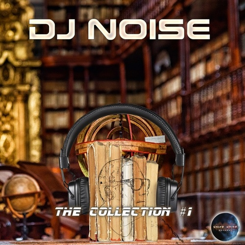 The Collection, Vol. 1 von DJ Noise