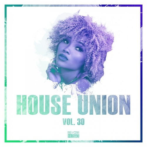 House Union, Vol. 30 by Various Artists