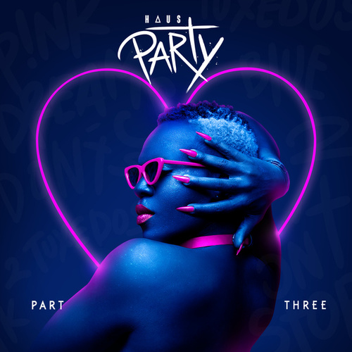 Haus Party, Pt. 3 by Todrick Hall