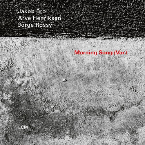 Morning Song (Var.) by Jakob Bro