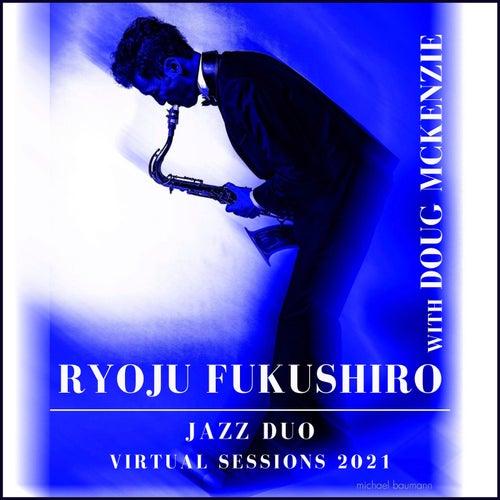 Armando's Rhumba: Virtual Sessions 2021 by Ryoju Fukushiro