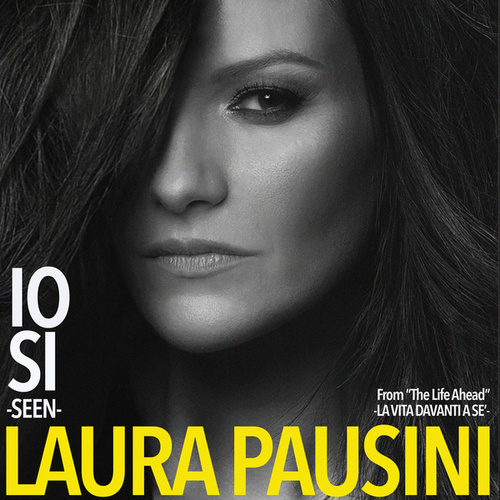 "Io sì (Seen) [From ""The Life Ahead (La vita davanti a sé)""] de Laura Pausini"