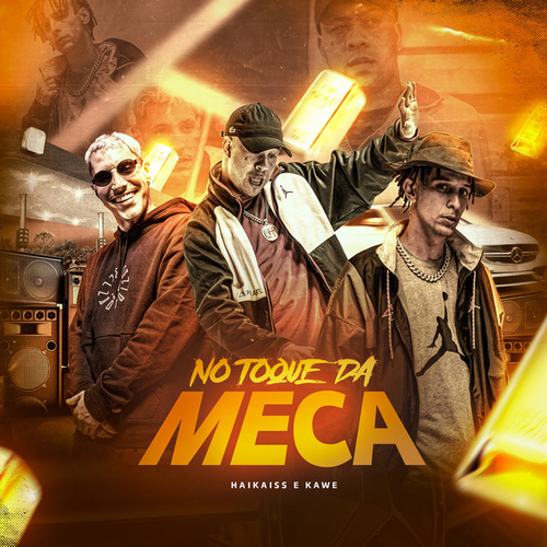 No Toque da Meca by Haikaiss