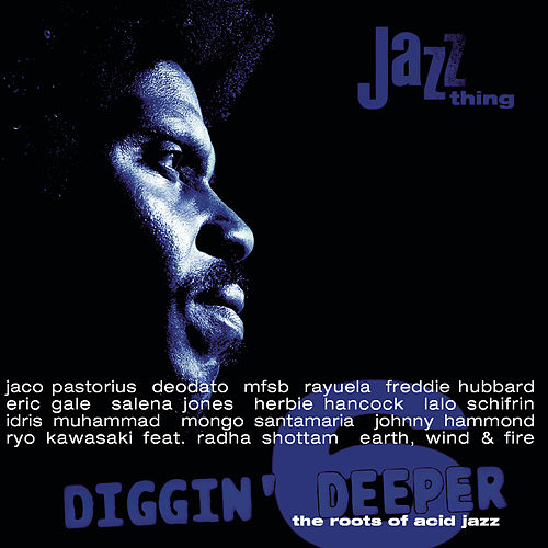Diggin' Deeper - The Roots Of Acid Jazz Vol. 6 de Various Artists