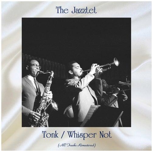 Tonk / Whisper Not (All Tracks Remastered) von Art Farmer