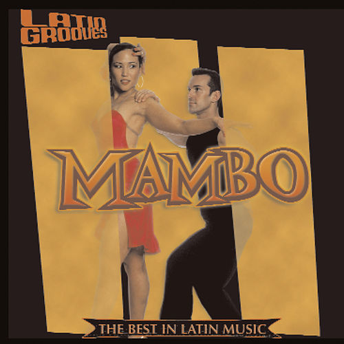 Latin Grooves - Mambo by Various Artists