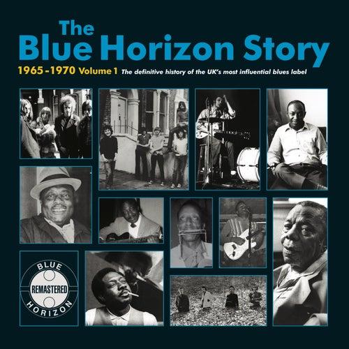 The Blue Horizon Story 1965 - 1970 Vol.1 de Various Artists
