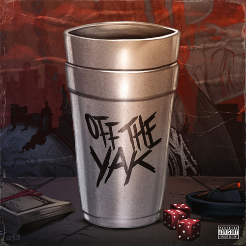 Off the Yak by Young M.A