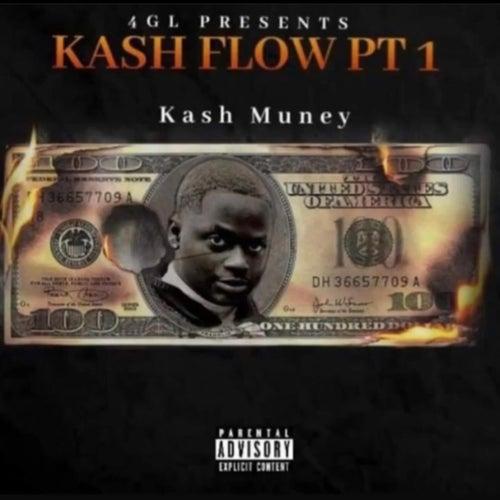 Kash Flow PT 1 by Kash Muney