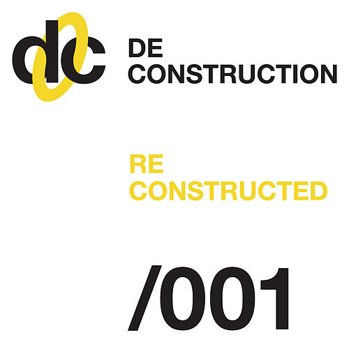 Deconstruction Reconstructed 001 von Various Artists