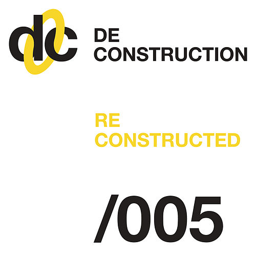 Deconstruction Reconstructed 005 de Various Artists