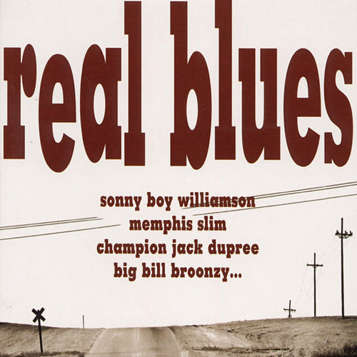 Real Blues by Various Artists