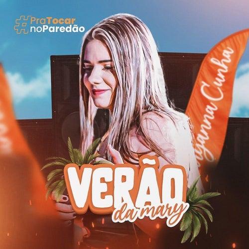 Verão da Mary - Pra Tocar no Paredão (Cover) de Maryanna Cunha