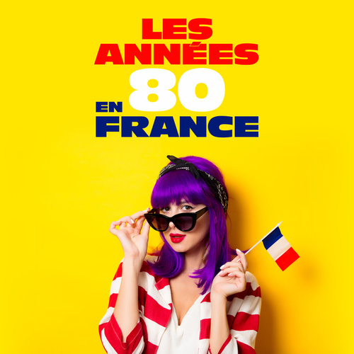 Les années 80 en France by Various Artists