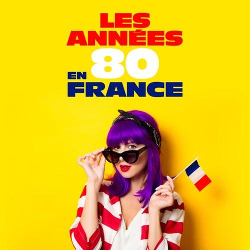 Les années 80 en France by Various Artists