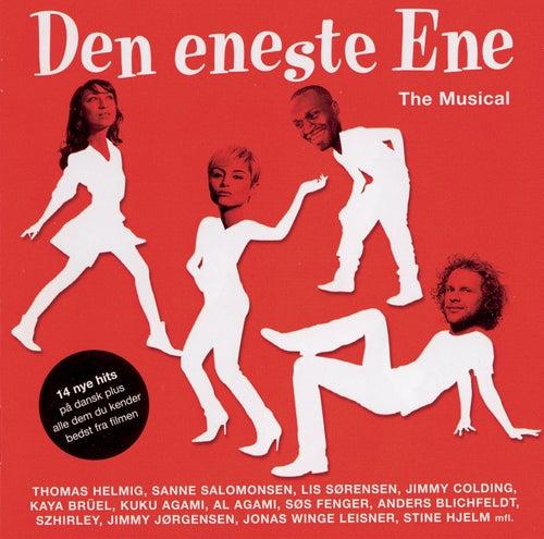 Den Eneste Ene - The Musical von Various Artists