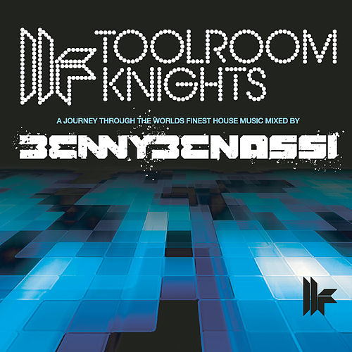 Toolroom Knights Mixed by Benny Benassi de Various Artists