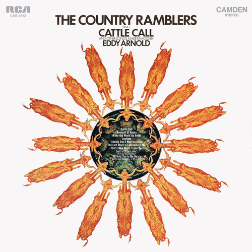Country Ramblers Sing Cattle Call and Other Songs Made Famous By Eddy Arnold by The Country Ramblers