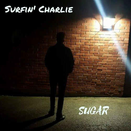 Sugar by Surfin' Charlie