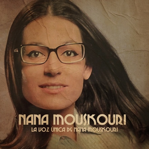 La Voz Única De Nana Mouskouri de Nana Mouskouri