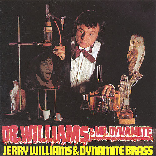 Dr. Williams & Dr. Dynamite by Jerry Williams