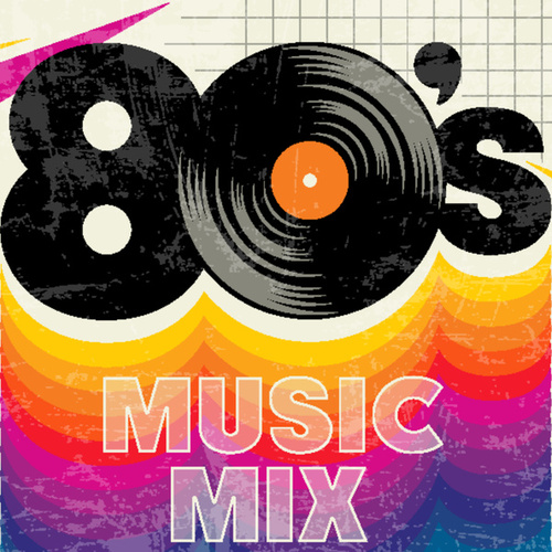 80s Music Mix by Various Artists