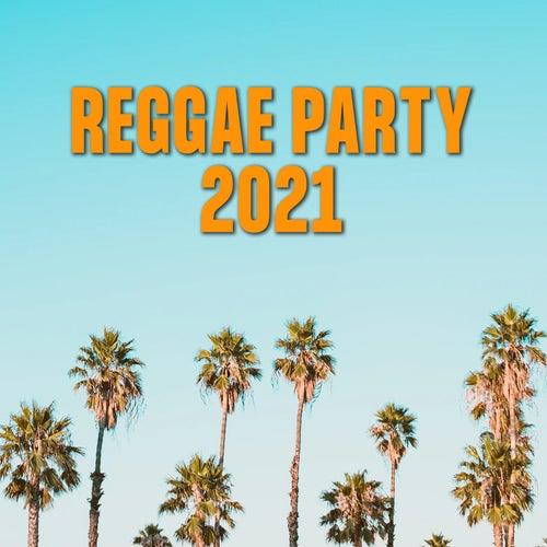 Reggae Party 2021 von Various Artists