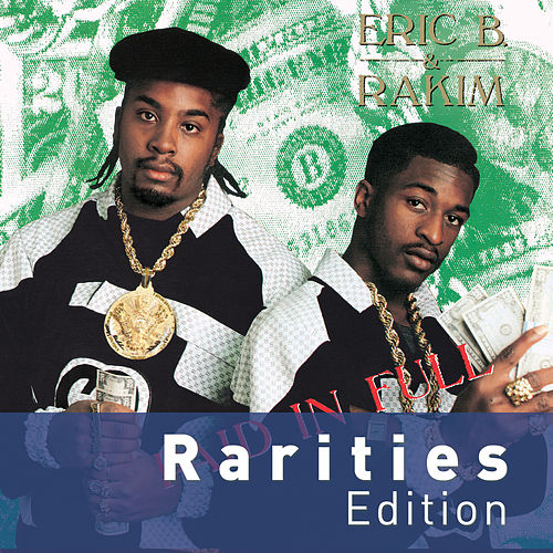 Paid In Full (Rarities Edition) de Eric B and Rakim