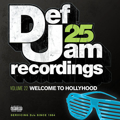Def Jam 25, Vol. 22 - Welcome To Hollyhood by Various Artists
