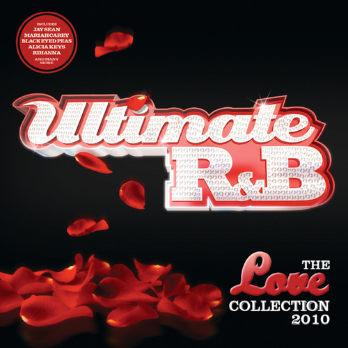 Ultimate R&B Love 2010 (International Version) by Various Artists