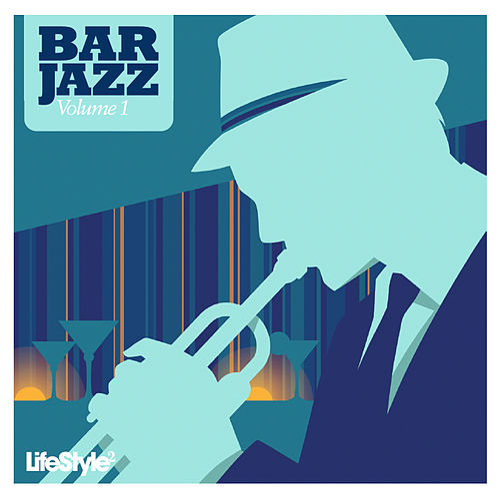 Lifestyle2 - Bar Jazz Vol 1 de Various Artists