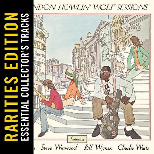 The London Howlin' Wolf Sessions (Rarities Edition) de Howlin' Wolf