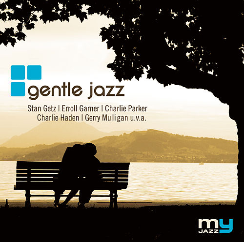 Gentle Jazz (My Jazz) von Various Artists