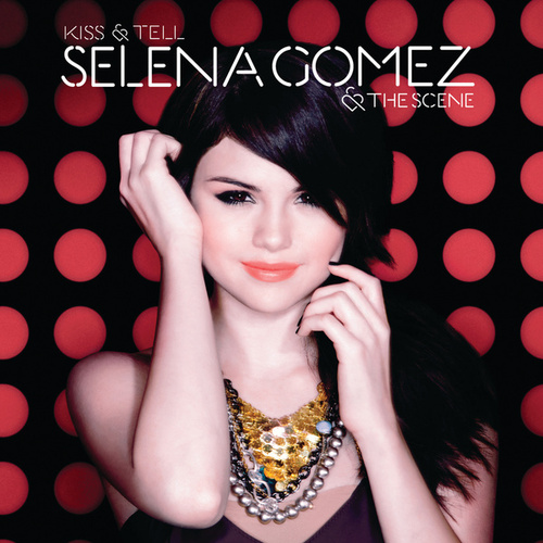 Kiss & Tell (European Version) by Selena Gomez