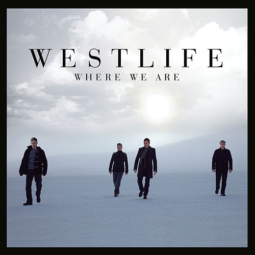 Where We Are by Westlife