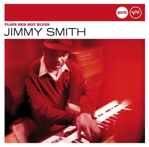 Plays Red Hot Blues (Jazz Club) de Jimmy Smith