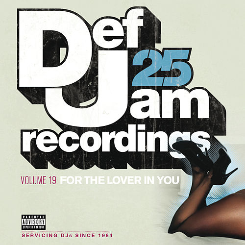 Def Jam 25, Vol. 19 - For The Lover In You by Various Artists