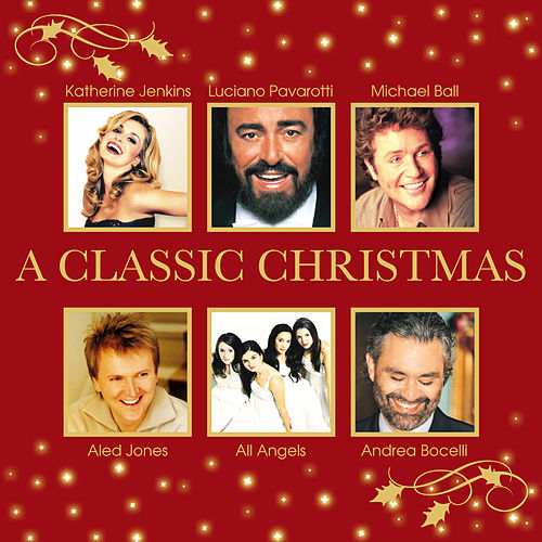 A Classic Christmas (Edited Version) by Various Artists