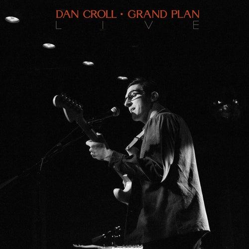 Grand Plan - Live di Dan Croll