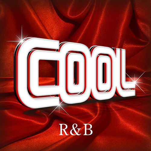 Cool - R&B by Various Artists