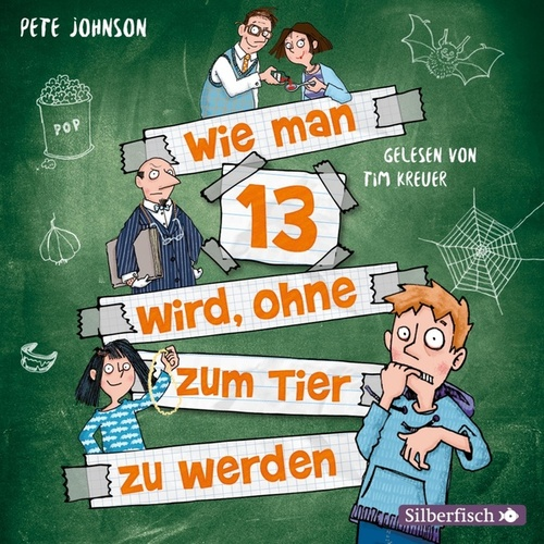 Wie man 13 wird, ohne zum Tier zu werden de Pete Johnson