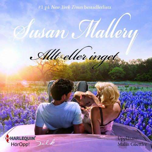 Allt eller inget von Susan Mallery